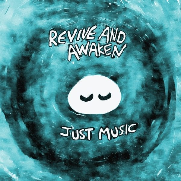 Revive and Awaken Just Music cover FINAL
